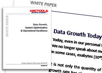 Arctools Whitepaper on Data Growth, System Optimization & Operational Excellence