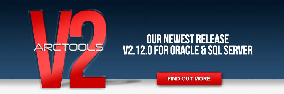 ARCTOOLS New Release V2.12.0 for Oracle & SQL Server-REDIRECT